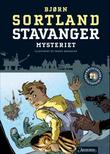"""""""Stavanger-mysteriet"""" av Bjørn Sortland"""