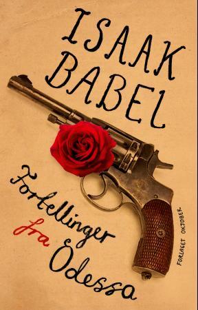 """""""Fortellinger fra Odessa"""" av Isaak Babel"""