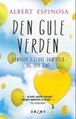 """""""Den gule verden - håndbok i små og store ting"""" av Albert Espinosa"""