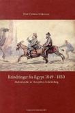 """""""Erindringer fra Egypt 1849-1850"""" av Peter Christen Asbjørnsen"""