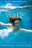 """""""Wake - watersong series book 1"""" av Amanda Hocking"""