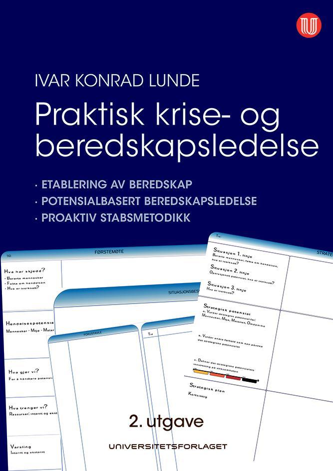 """""""Praktisk krise- og beredskapsledelse - etablering av beredskap"""" av Ivar Konrad Lunde"""