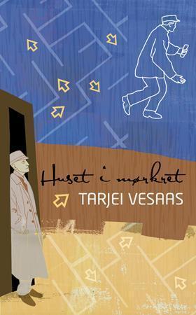 """""""Huset i mørkret"""" av Tarjei Vesaas"""