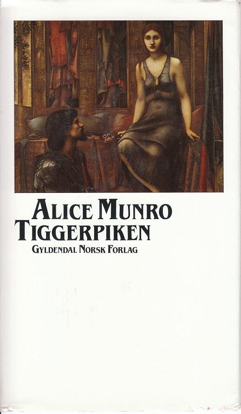 """""""Tiggerpiken - fortellinger om Flo og Rose"""" av Alice Munro"""