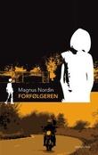 """""""Forfølgeren"""" av Magnus Nordin"""