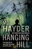 """""""Hanging hill"""" av Mo Hayder"""