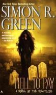 """""""Hell to Pay (Nightside, Book 7)"""" av Simon R. Green"""