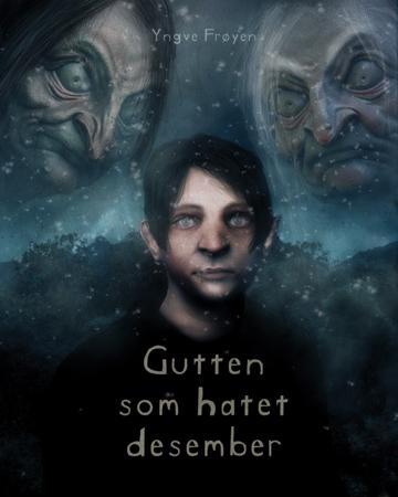 """""""Gutten som hatet desember"""" av Yngve Frøyen"""