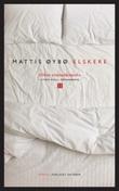 """""""Elskere - roman"""" av Mattis Øybø"""