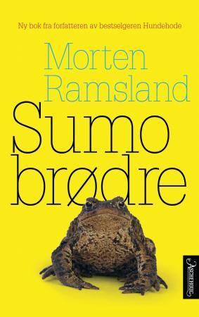"""""""Sumobrødre - roman"""" av Morten Ramsland"""