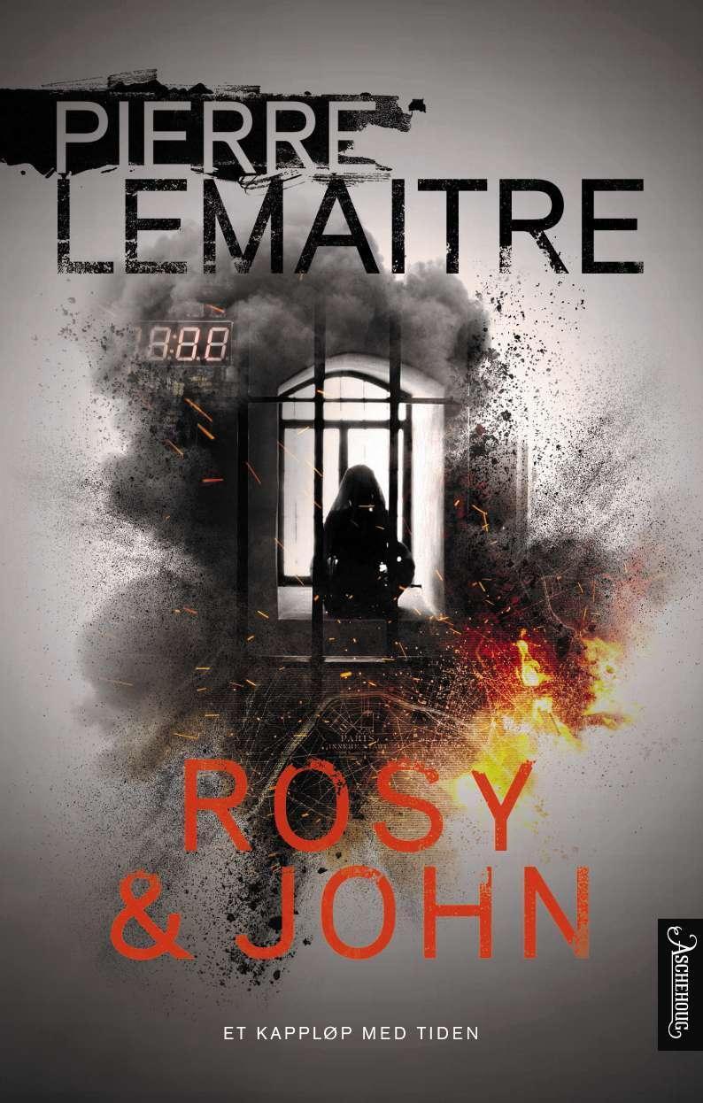 """""""Rosy & John"""" av Pierre Lemaitre"""