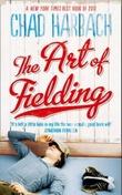 """""""The art of fielding"""" av Chad Harbach"""