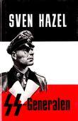 """""""SS-generalen"""" av Sven Hazel"""