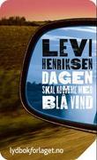 """""""Dagen skal komme med blå vind"""" av Levi Henriksen"""