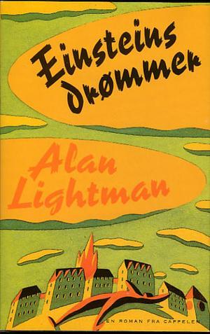 """""""Einsteins drømmer"""" av Alan Lightman"""