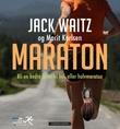 """""""Maraton - bli en bedre løper til hel- eller halvmaraton"""" av Jack Waitz"""