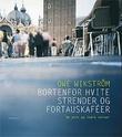 """""""Bortenfor hvite strender og fortauskafeer om ytre og indre reiser"""" av Owe Wikström"""