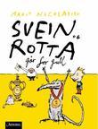 """""""Svein og rotta går for gull"""" av Marit Nicolaysen"""