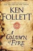 """""""A column of fire"""" av Ken Follett"""