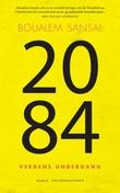 """""""2084 - verdens undergang"""" av Boualem Sansal"""