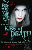 """Kiss of death"" av Rachel Caine"