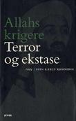 """""""Allahs krigere - terror og ekstase"""" av Sven Kærup Bjørneboe"""