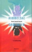 """""""Himmelske samtaler - bok 3"""" av Neale Donald Walsch"""