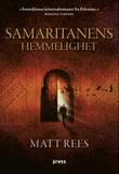 """""""Samaritanens hemmelighet"""" av Matt Rees"""
