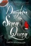 """Daughter of the Siren Queen - (Daughter of the Pirate King #2)"" av Tricia Levenseller"