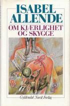 """""""Om Kjærlighet og skygge"""" av Isabel Allende"""