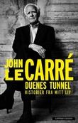 """""""Duenes tunnel - historier fra mitt liv"""" av John Le Carré"""