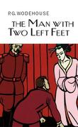 """The Man With Two Left Feet"" av P.G. Wodehouse"