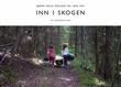 """""""Inn i skogen"""" av Bjørn Arild Ersland"""