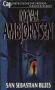 """""""San Sebastian blues - roman"""" av Ingvar Ambjørnsen"""
