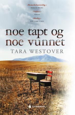 """""""Noe tapt og noe vunnet"""" av Tara Westover"""