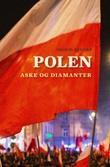 """""""Polen - aske og diamanter"""" av Ingrid Brekke"""