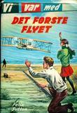 """""""Vi var med det første flyet"""" av Felix Sutton"""