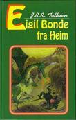 """Eigil Bonde fra Heim"" av John Ronald Reuel Tolkien"