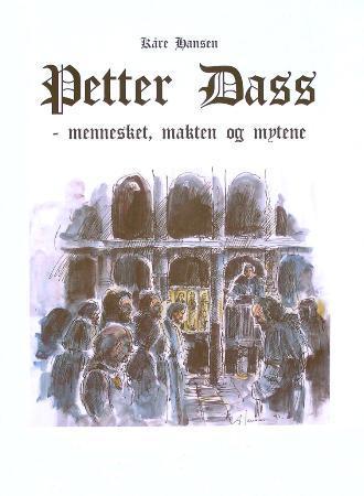 """""""Petter Dass - mennesket, makten og mytene"""" av Kåre Hansen"""