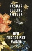 """""""Den europeiske våren"""" av Kaspar Colling Nielsen"""