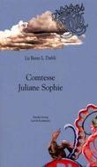 """""""Comtesse Juliane Sophie"""" av Liz Bente Løkke Dæhli"""
