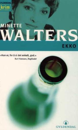 """""""Ekko"""" av Minette Walters"""