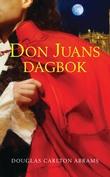 """""""Don Juans dagbok"""" av Douglas Carlton Abrams"""