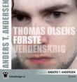 """""""Thomas Olsens første verdenskrig"""" av Anders T. Andersen"""