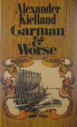 """""""Garman og Worse"""" av Alexander Lange Kielland"""