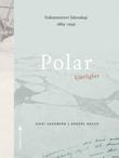 """Polar kjærlighet"" av Sigri Sandberg"