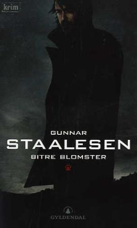 """""""Bitre blomster - kriminalroman"""" av Gunnar Staalesen"""