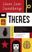 """""""Theres"""" av Steve Sem-Sandberg"""