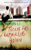 """""""Tusen års inderlig bønn noveller"""" av Yiyun Li"""