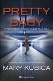 """""""Pretty baby - hvor langt er du villig til å gå?"""" av Mary Kubica"""